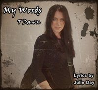 1463875130 my words t dawn lyrics by julie day309x284