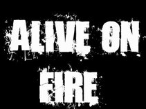 Alive on Fire