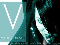V FOR VIOLENCE