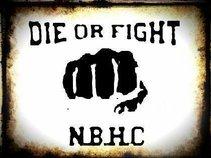 DIE OR FIGHT HC