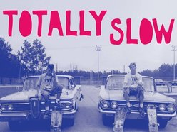 Image for Totally Slow