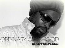MUSIC . . ORDINARY CHILDHOOD