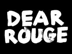 Dear Rouge