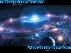 When Omnipotence Destroys