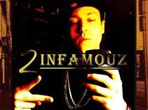 2infamouz