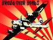 Bread Over Bombs