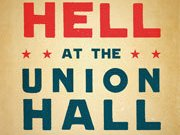 Hell at the Union Hall