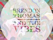 Brendon Thomas & The Vibes