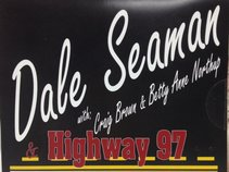 Dale Seaman and Highway 97