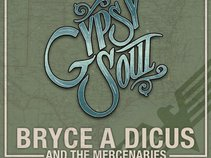 Bryce A Dicus & the Mercenaries