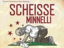 Scheisse Minnelli
