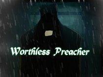 Worthless Preacher