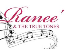 Ranee and the True Tones