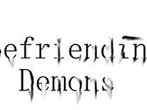 Befriending Demons