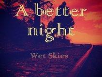 Wet Skies