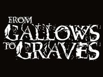 From Gallows To Graves