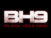 BLACK HOLE NINE (BH9)