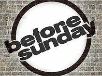 Before Sunday