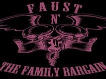 Faust N' The Family Bargain
