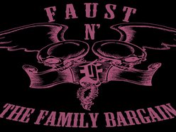 Image for Faust N' The Family Bargain