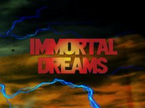 Immortal Dreams