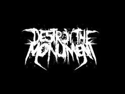 Destroy The Monument
