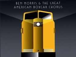Image for Ben Morris and the Great American Boxcar Chorus