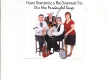 FRASER NEWCOMBE and THE DOWN EAST TRIO