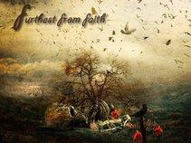 Furthest From Faith