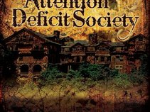 ATTENTION DEFICIT SOCIETY