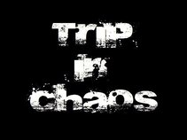 Trip In Chaos