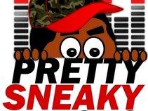 PRETTY SNEAKY TRACKS