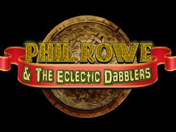 Phil Rowe & The Eclectic Dabblers