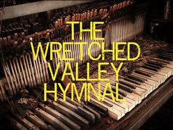 Image for The Wretched Valley Hymnal