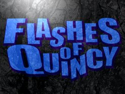 Flashes of Quincy