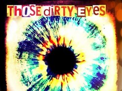 Image for Those Dirty Eyes