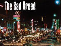 The Bad Breed