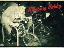 Missing Bobby
