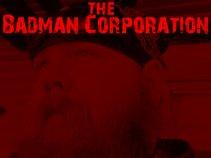 Badman Corporation