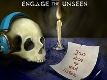 Engage The Unseen
