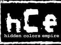 TEAM G.R.I.T. Presents... H.C.E. Hidden Colors Empire