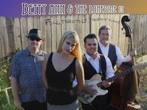 Betty Ann & the Lonesome III