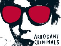 Arrogant Criminals
