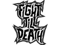 Fight Till Death