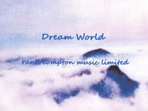 Rand Compton Music Limited-Dream World