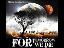 For Tomorrow We Die