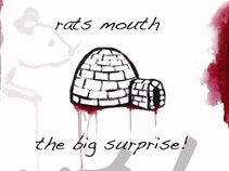 RATS MOUTH