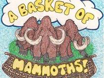 A Basket Of Mammoths
