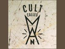 Cult Called Man