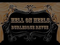 Hell on Heels Burlesque Productions